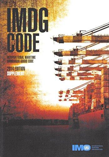 IMDG Code: International Maritime Dangerous Goods Code: Supplement