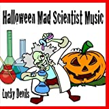Halloween Mad Scientist Music