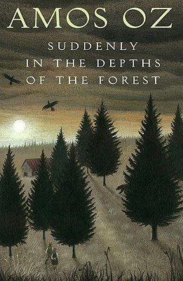 Suddenly in the Depths of the Forest [SUDDENLY IN THE DEPTHS OF FORE] [Hardcover] (Suddenly In The Depths Of The Forest)