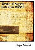 Memoirs of Margaret Fuller Ossoli, Margaret Fuller Ossoli, 1426468245