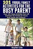 Are you a busy parent with children who are always itching to be entertained?  No one needs to spend $$$ amounts of money at fancy play centers or for expensive toys.  In 101 Frugal Family Activities for the Busy Parent we provide a cheat sheet for y...