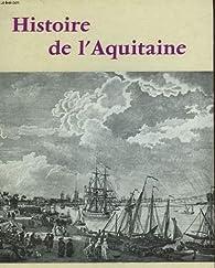 Histoire de l'aquitaine par Charles Higounet