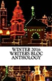 img - for Winter 2016 Writers Bloc Anthology book / textbook / text book