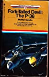 FORK-TAILED DEVIL: THE P-38 (Air and Space Library, Book No 2)