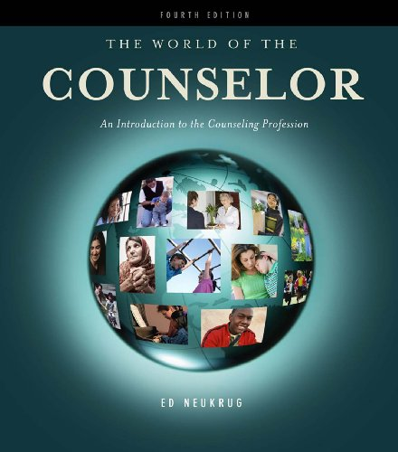 The World of the Counselor: An Introduction to the Counseling Profession (HSE 125 Counseling) Pdf