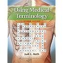 Using Medical Terminology