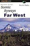 img - for National Forest Scenic Byways Far West (Scenic Routes & Byways) book / textbook / text book