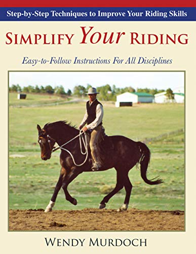 Pdf Outdoors Simplify Your Riding: Step-By-Step Techniques to Improve Your Riding Skills