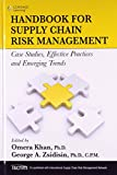 img - for Handbook for Supply Chain Risk Management: Case Studies, Effective Practices and Emerging Trends book / textbook / text book