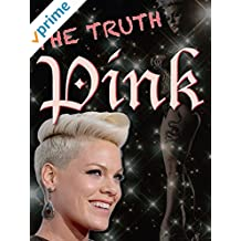 Pink: The Truth