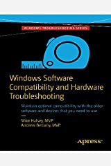 Windows Software Compatibility and Hardware Troubleshooting (English Edition) eBook Kindle