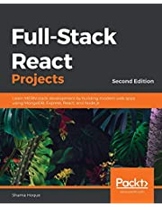 Full-Stack React Projects: Learn MERN stack development by building modern web apps using MongoDB, Express, React, and Node.js, 2nd Edition