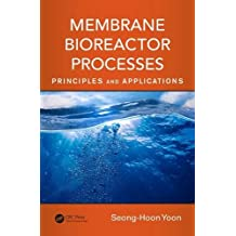 Membrane Bioreactor Processes: Principles and Applications