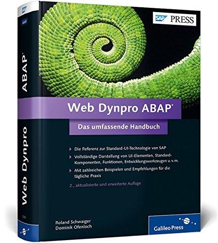 Web Dynpro ABAP: Das umfassende Handbuch - Referenz zur Standard-UI-Technologie (SAP PRESS) Gebundenes Buch – 25. August 2014 Roland Schwaiger Dominik Ofenloch 3836227517 Programmiersprachen
