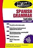 Schaum's Outline of Spanish Grammar, Schmitt, Conrad J., 0070580472