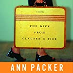 The Dive from Clausen's Pier | Ann Packer
