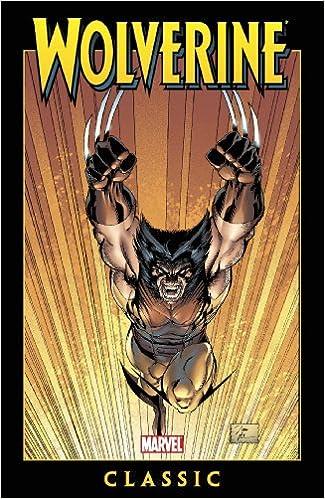 758a957a7b4 Amazon.com: Wolverine Classic, Vol. 5 (v. 5) (9780785127390): Peter ...