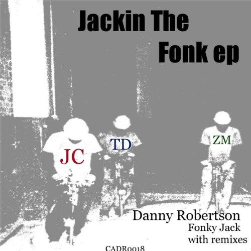Jackin The Fonk EP ()