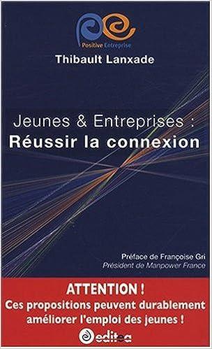 En ligne Jeunes et Entreprises : Réussir la connexion pdf ebook
