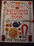 My First Batteries and Magnets, Jack Challoner, 1564581330