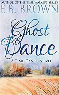 Ghost Dance by E.B. Brown ebook deal