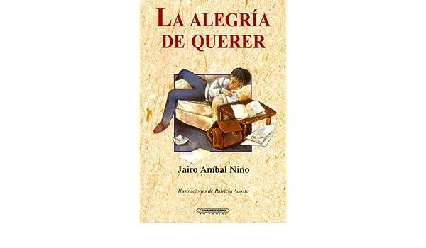 La alegría de querer (Literatura Juvenil) (Spanish Edition ...