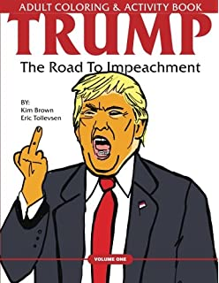Trump The Road To Impeachment Adult Coloring Activity