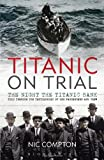 Titanic on Trial, Nic Compton, 1408140284