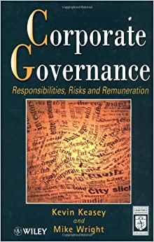 Corporate Governance: Responsibilities, Risks and Remuneration