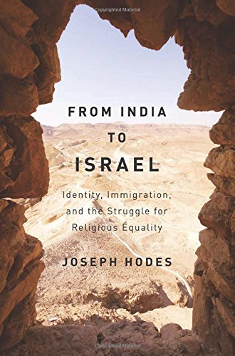 From India to Israel: Identity, Immigration, and the Struggle for Religious Equality (McGill-Queen's Studies in the History of Religion Series 2) PDF