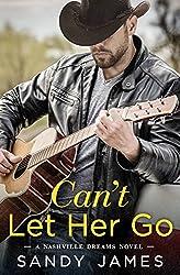 Can't Let Her Go (Nashville Dreams)