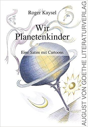 Book Wir Planetenkinder: Eine Satire mit Cartoons