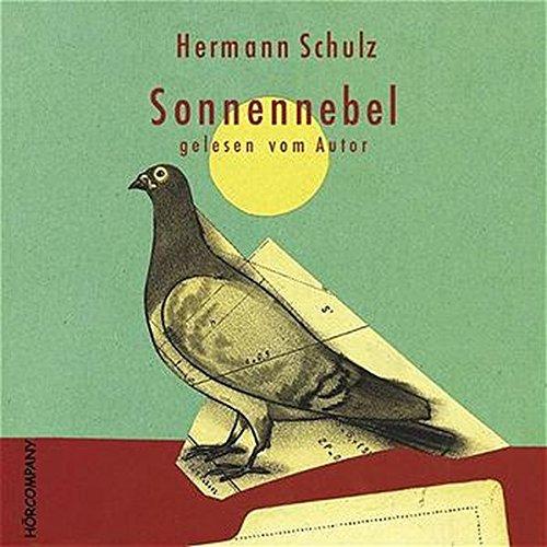 Sonnennebel: Adoleszenzgeschichte im Ruhrpoot in den 50-er Jahren, Sprecher: Hermann Schulz, 3 CDs ca. 210 Min.