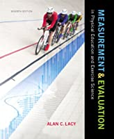 Measurement and Evaluation in Physical Education and Exercise Science (7th Edition)