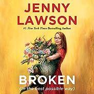 Broken (in the Best Possible Way)