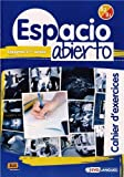 img - for Espacio Abierto Niveau 2 Cahier d'exercices (Spanish Edition) book / textbook / text book