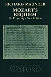 Mozart's Requiem: On Preparing a New Edition