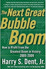 The Next Great Bubble Boom Hardcover