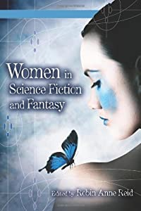 Women in Science Fiction and Fantasy [2 volumes]