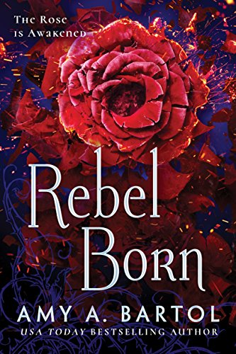 Rebel Born (Secondborn Book 3) by [Bartol, Amy A.]