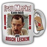 Merkel kann mich am ARSCH LECKEN ! Alfred Tetzlaff Kanzlerin BRD Deutschland Protest Demo Fun Humor Anti Regierung - Tasse Kaffee Becher #17290
