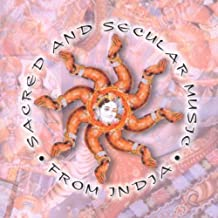 Sacred & Secular Music from India