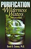 Purification of Wilderness Waters, David O. Cooney, 0967585414