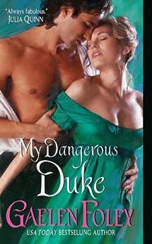My Dangerous Duke (Inferno Club Book 2) by [Foley, Gaelen]