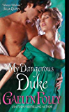 My Dangerous Duke (Inferno Club Book 2)