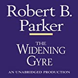 The Widening Gyre: A Spenser Novel