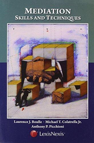 Mediation: Skills and Techniques Jr. Michael T. Colatrella