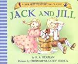 Jack and Jill Went Up the Hill (Nursery Play-Along Classic)