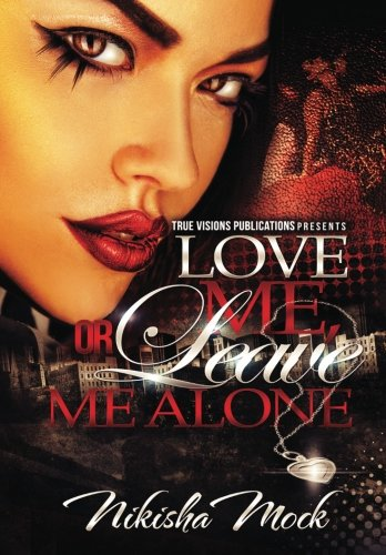 Download Love Me or Leave Me Alone PDF Text fb2 book