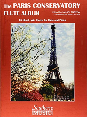 Paris Conservatory Flute Album: 16 Short Lyric Pieces for Flute and Piano (Short Paris)